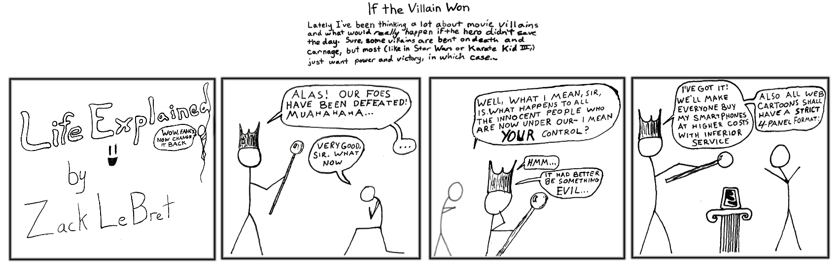 If the Villain Won